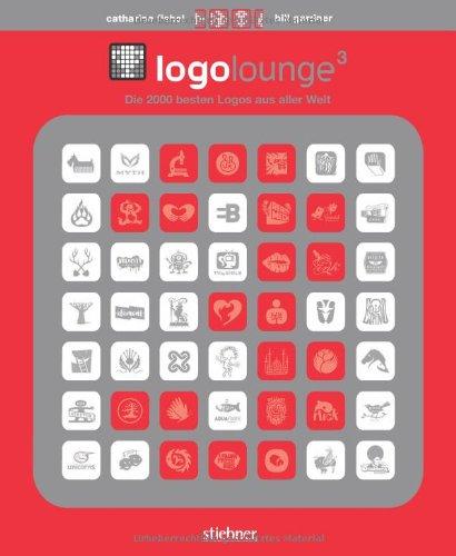 LogoLounge 3: Die 2000 besten Logos aus aller Welt