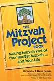 img - for The Mitzvah Project Book: Making Mitzvah Part of Your Bar/Bat Mitzvah ... and Your Life book / textbook / text book