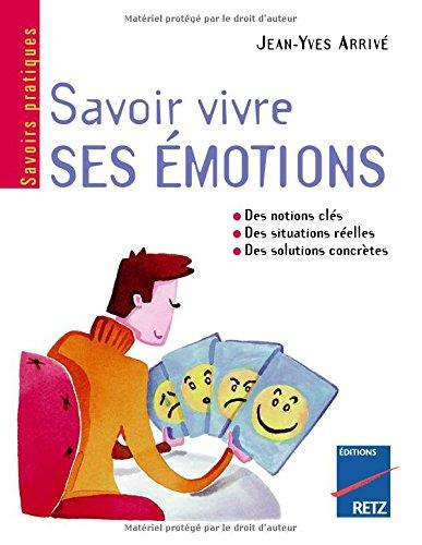 9d66bc2bb140b4 Livre Télécharger IAD - SAVOIR VIVRE SES EMOTION de JEAN-YVES ARRIVE ...