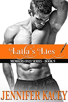 Laila's Lies (Members Only Series Book 9) by [Kacey, Jennifer]