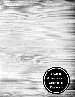 Trailer Maintenance Checklist Template Tractor Inspection Checklist