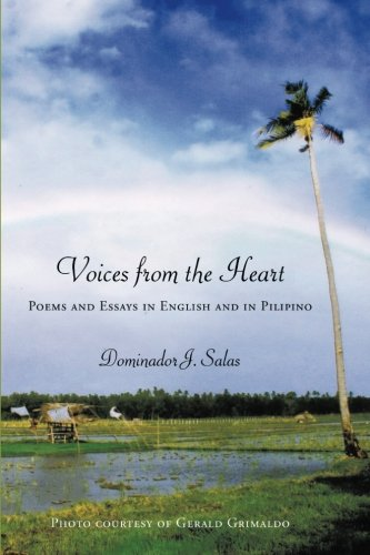Voices from the Heart: Poems and Essays in English and in Pilipino (English and Filipino Edition) ebook