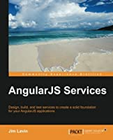 AngularJS Services Front Cover