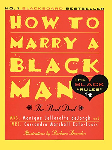 Search : How to Marry a Black Man: The Real Deal