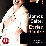 Et rien d'autre | James Salter
