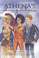 Athena's Daughters, vol. 1: Women in Science Fiction & Fantasy (Volume 1) Paperback