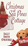 Christmas at Sea Pines Cottage, Sally Smith O'Rourke, 0758234848