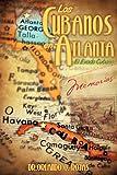 Los Cubanos en Atlant, Orlando O. Rojas, 1609575598