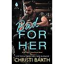Bad for Her: A Bad Boys Gone Good Novel