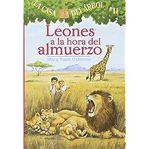 La casa del árbol # 11 Leones a la hora del almuerzo / Lions at Lunchtime