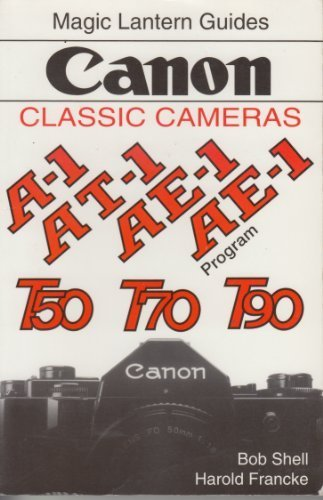 Canon: Classic Cameras (Magic Lantern Guides)