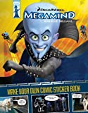 Make Your Own Comic Sticker Book (Megamind)