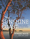 img - for The Sunshine Coast: From Gibsons to Powell River, 2nd Edition book / textbook / text book
