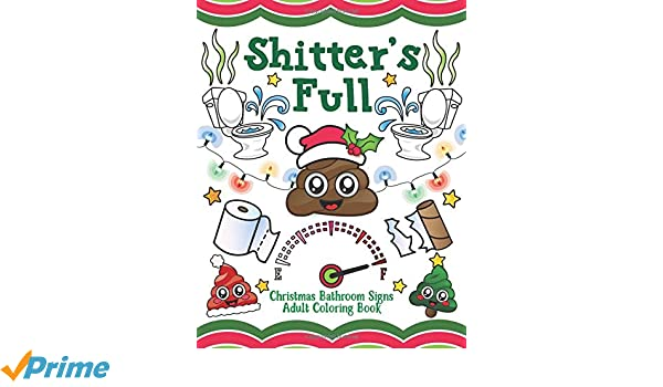 shitters full christmas bathroom signs adult coloring book