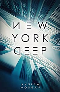 New York Deep by Andrew J. Morgan ebook deal