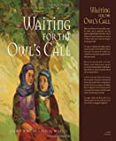 Waiting for the Owl's Call, Gloria Whelan, 1585364185