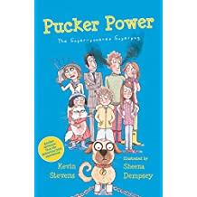 Pucker Power: The Super-Powered Superpug (The Powers)