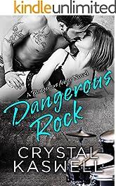 Dangerous Rock: A Rock Star Romance (Dangerous Noise Book 3)