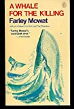 A Whale for the Killing, Farley Mowat, 0140037284