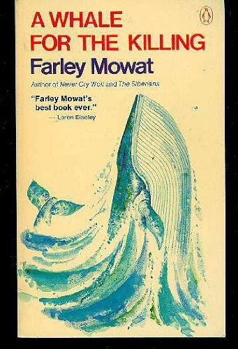 A Whale for the Killing, Mowat, Farley