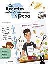 Les recettes drôles et savoureuses de Papa par Buhot
