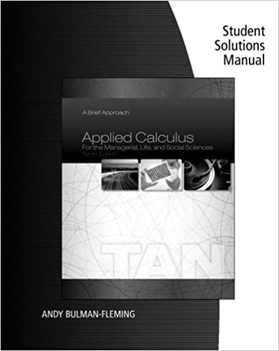 Student solutions manual for tans applied calculus for the student solutions manual for tans applied calculus for the managerial life and social sciences a brief approach 10th 10th edition fandeluxe Image collections
