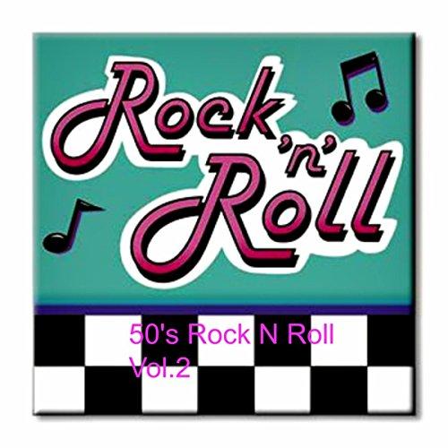 50's Rock N Roll Vol.2