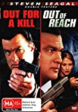 Out Of Reach / Out For A Kill   Steven Seagal   NON-USA Format   PAL   Region 4 Import - Australia