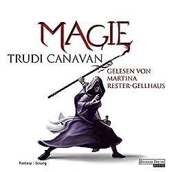Magie (Die Gilde der schwarzen Magier 4)