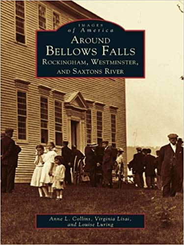 Scribd télécharger des livres gratuits Around Bellows Falls: Rockingham, Westminster and Saxtons River (Images of America) (French Edition) PDF FB2 iBook
