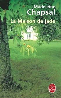 La Maison de Jade par Chapsal