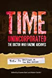 Time, Unincorporated 3: the Doctor Who Fanzine Archives, , 193523403X