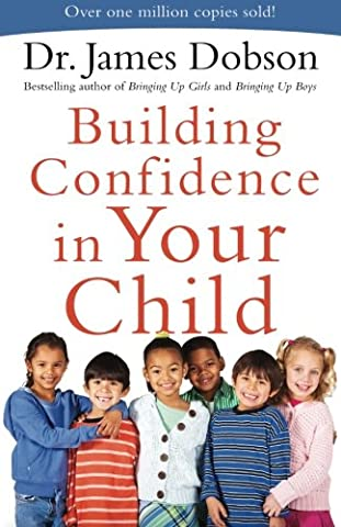 Building Confidence in Your Child (Childrens Books Confidence)