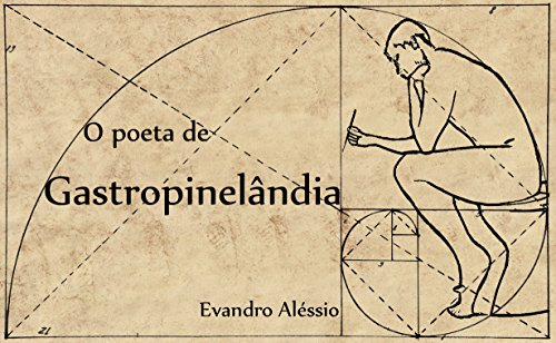 O  poeta  de  Gastropinelândia