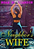 Kindle Store : Neighbor's Wife: Steamy MFF Menage Romance : Erotic Contemporary Domination and Submission : Smoking Dirty Talk MC : Secret and Surprise Baby Paranormal ... Bad boy (Neighbor's Desire Series Book 1)