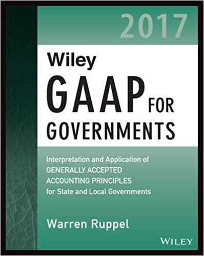 Wiley gaap for governments 2017 interpretation and application of wiley gaap for governments 2017 interpretation and application of generally accepted accounting principles for state and local governments wiley fandeluxe Images