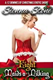 Eight Maids a-Milking: Female Domination Erotic Short (12 Dommes of Christmas Book 8)
