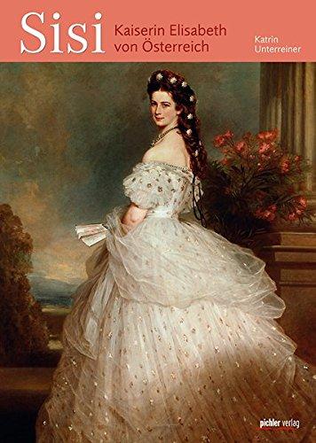 Sisi: Kaiserin Elisabeth von Österreich