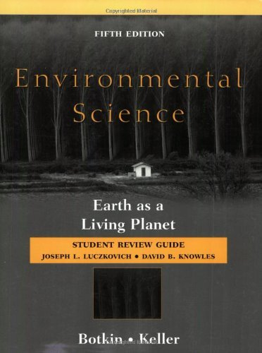 Environmental Science, Student Review Guide: Earth as a Living Planet