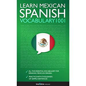 Learn Mexican Spanish - Word Power 1001 Audiobook