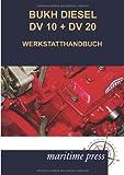 Bukh Diesel Dv 10 + Dv 20 Werkstatthandbuch, N. N., 3954271508