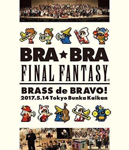 Blu-ray : FINAL FANTASY - Bra Bra Final Fantasy Brass De Bravo 2017 With (Japan - Import)