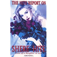 The Hite Report on Shere Hite: Voice of a Daughter in Exile