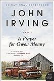 A Prayer for Owen Meany: A Novel by John Irving (2012-04-03)