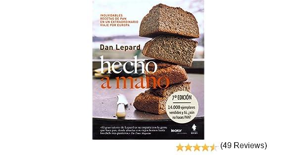 Hecho A Mano: Amazon.es: Dan Lepard: Libros