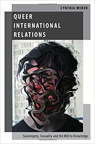 Queer International Relations (Oxford Studies in Gender and International Relations)