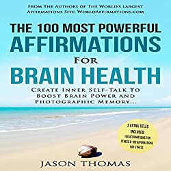 The 100 Most Powerful Affirmations for Brain Health