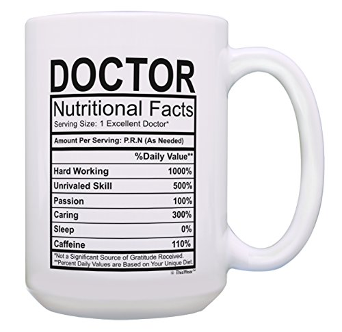 Doctor Appreciation Gifts Doctor Nutritional Facts Mug Doctor Gifts for Women Doctor Gifts for Men Doctor Gift Doctor Mug Doctorate Graduation Gifts for Dr. Gift 15-oz Coffee Mug Tea Cup 15 oz White
