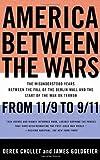 America Between the Wars, Derek Chollet and James M. Goldgeier, 1586484966
