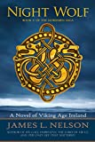 Night Wolf: A Novel of Viking Age Ireland (The Norsemen Saga Book 5)